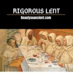 rigorous lent